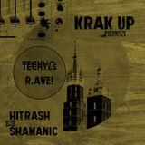 KRAK UP PIERWSZY closing set - Shamanic b2b HiTrash