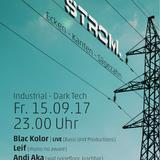 Andi Aka @Strom. 2017-09-15 Bochum, Projekt-X (Part 2/3)