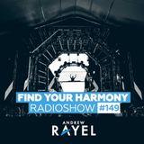 Find Your Harmony Radioshow #149