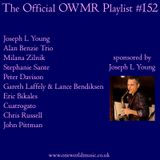 Playlist #152 Sponsored by Joseph L Young