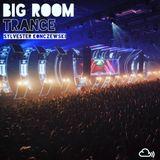Big Room Trance (January 2017)