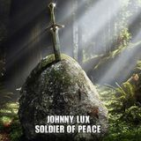 Johnny Lux - Soldier of Peace