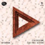 Etia Creations Club Vibez Sessions vol. 44 w. Softskinson