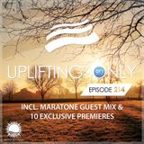 Ori Uplift - Uplifting Only 214 with Maratone