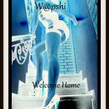 W@pshi - Welcome Home