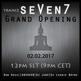 AQUAGON - sᴇVᴇɴ7 Trance Club's Grand Opening Set ♫ 02.02.2017 ♫