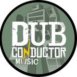 DUB CONDUCTOR - 100% production mix tape