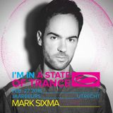 Mark Sixma – Live @ I'm In A State Of Trance (Utrecht, Netherlands) – 27-FEB-2016