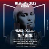 Maya Jane Coles – Boiler Room & Ballantine's True Music: Russia