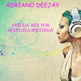 Special Mix for Adinutza B-DAY PARTY