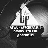All The Way Up Short Promo  Mix  - Afrobeat - Davido 19th February