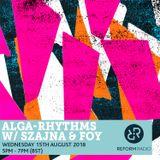 Alga-Rhythms w/ Szajna & Foy 15th August 2018