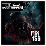 The Egotripper - Mix 159