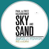 Paul Kalkbrenner - Sky And Sand (Angelo Ferreri Re-Work )