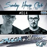 SUNDAY HOUSE CLUB @ Radio Canale Italia #014 | ZAGGIA + MARCO LYS | free download
