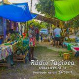 Rádio TapicOCA - Feira Livre Ed. #3 - 25/06/17