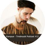 Rampue - Trndmusik Podcast #12 [05.13]