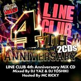 LINE CLUB 4th Anniversary MIX CD Mixed By DJ YAZ