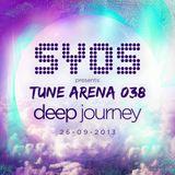 SYOS - TUNE ARENA 038 - DEEP JOURNEY - 26.09.2013