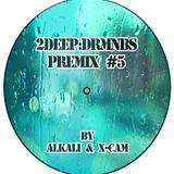 2DEEPDRMNBS – Premix #5