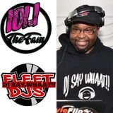DJ SAY WHAAT!! Flashback Friday Git On Down!! 2-3p 101.1 The Fam ourdigitalradio.com