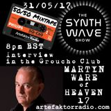 THE SYNTH WAVE SHOW 'MARTYN WARE - HEAVEN 17 Listening session' (SWS25)