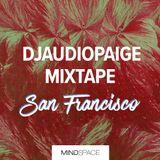 Mindspace San Fransicso | Winter 2019 | Mixtape by DJ Audiopaige