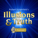 Scheinfeld IAT Episode 26 Do You REALLY Have Unlimited Power To Create your Reality?