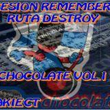 SESION REMEMBER SONIDO CHOCOLATE VOL.1