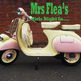 Mrs Flea's Girls Night In
