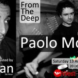 """""""From the Deep"""" #001 ft Paolo Mojo Guest Mix"""