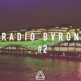 Radio Bvron #2 (Feat. Houssaw)