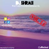 "@DJSHRAII -   ""The Chill Pill""    #InTheMixWednesdays  (Vol. 24)"