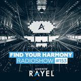 Find Your Harmony Radioshow #153