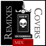 Warm Up In Taberna - [Remixes, Covers and Singles]