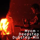 Myom - Deepstep (Dubstep-Mix)