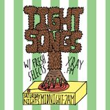 Tight Songs - Episode #57 (May 16th, 2015)