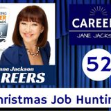 52 CHRISTMAS JOB HUNTING