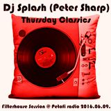 Dj Splash (Peter Sharp) - Thursday Classics - Filterhouse Session @ MR2 2016.06.09.