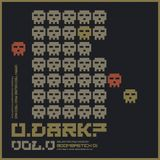 U.DARK? Vol. V selected and mixed by Boombastick Dj