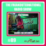 The FreakOuternational Radio Show #89 featuring Ladies on Records 23/06/2017
