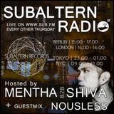 Mentha b2b Shiva plus Nousless Guestmix - Subaltern Radio 02/02/2017 on SUB.FM