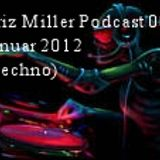 Kriz Miller Podcast 001 Januar 2012 (Techno)