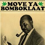 Hifi fi Move Ya Bomboklaat #3
