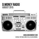 D.MONEY RADIO: August 2015