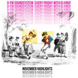 U-FM Soundsystem every friday with DJ KNUF (100 minutes Highlights November 2019)