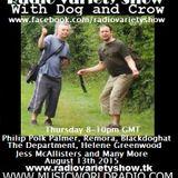 Radio Variety Show with Dog and Crow: Philip Polk Palmer, Helene Greenwood and many more