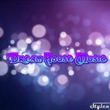 Dream House Music