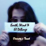 ღ♡Divinity's Touch♡ღ (¸.•`Earth, Wind & El DeBarge ❥*´¨)