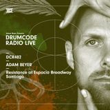 DCR482 – Drumcode Radio Live – Adam Beyer live from Resistance at Espacio Broadway in Santiago